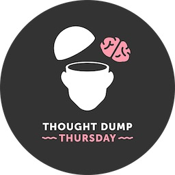 USE THIS ONE Thought Dump Button